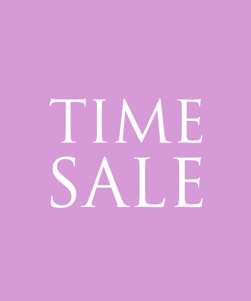 《TIME SALE》開催中!お見逃しなく!
