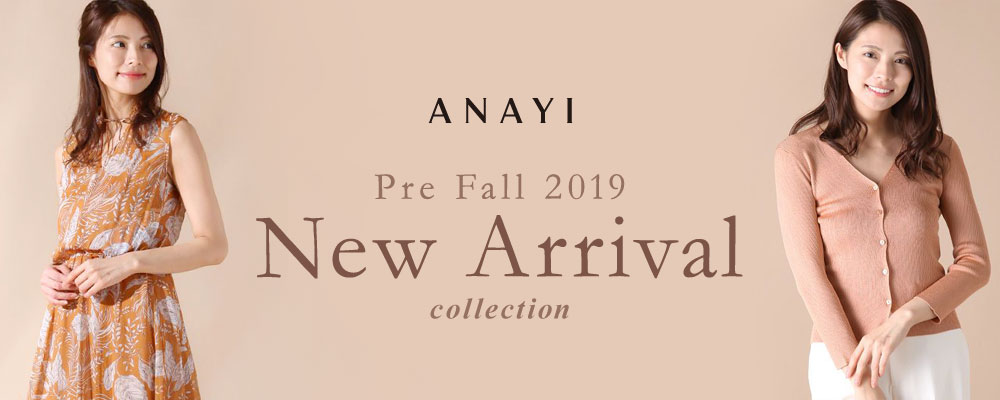 ANAYI Pre Fall 2019 New Arrival Collection