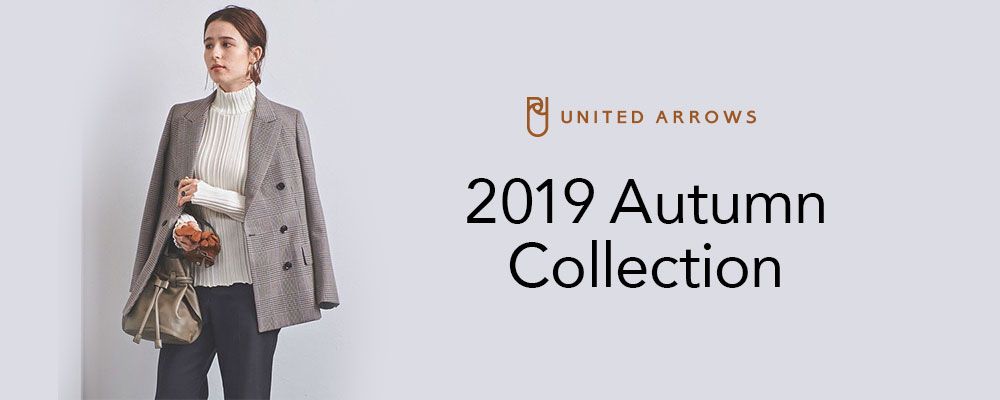UNITED ARROWS 2019 Autumn Collection