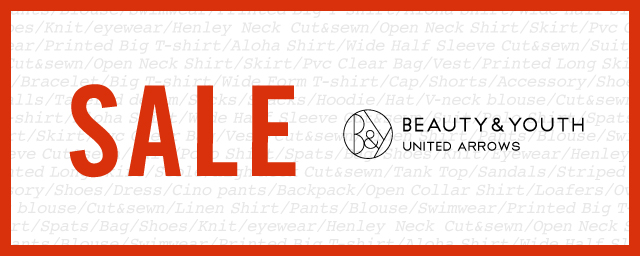 BEAUTY&YOUTH UNITED ARROWS SUMMER SALE