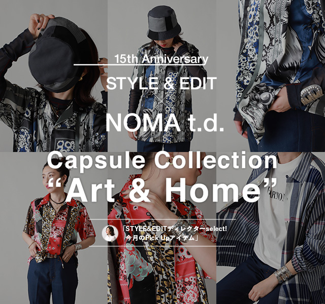 5tn Anniversary STYLE&EDIT × NOMA t.d. ART&HOME Capsule Collecition