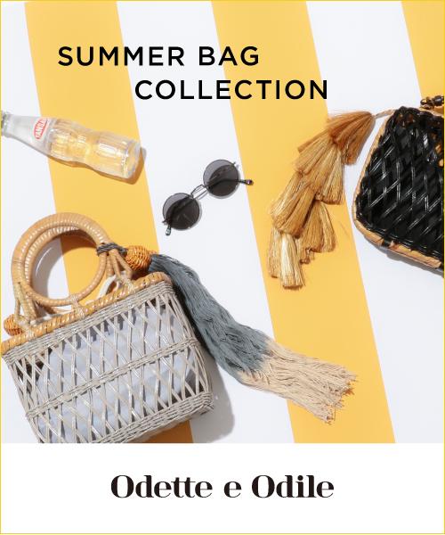 夏のスタイリングにプラスしたい♪~SUMMER BAG COLLECTION~