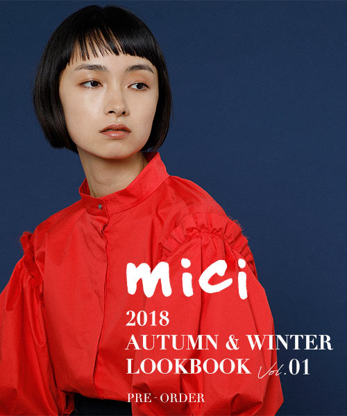 <2018AW[mici]Pre Order スタート!>人気のmiciのAW新作がPre Orderスタートです!