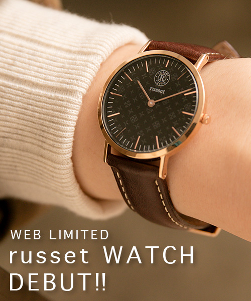 ◆Web Limited Item◆russet WATCH DEBUT!!予約でも大人気のアイテムが通常販売スタート!