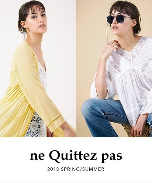 """◆予約◆""""CROSSOVER""""と題し展開される2018 SSの「ne Quittez pas」"""